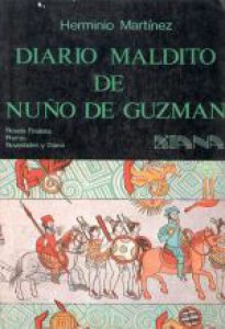 Diario maldito de Nuño de Guzmán