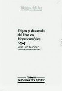 Origen y desarrollo del libro en Hispanoamérica