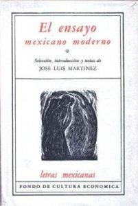 El ensayo mexicano moderno I