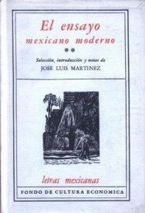 El ensayo mexicano moderno II
