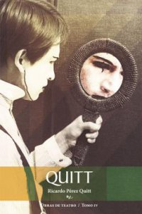 Quitt : obras de teatro IV