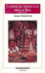La literatura oral tradicional de los indígenas de México