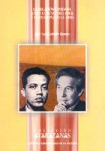La relación olvidada : Jorge Cuesta (1903-1942) y Octavio Paz (1914-1998)