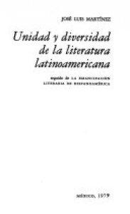 Unidad y diversidad de la literatura latinoamericana