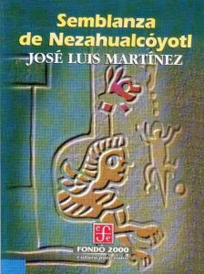 Semblanza de Nezahualcóyotl