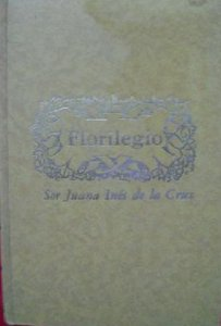 Florilegio : poesía, teatro, prosa
