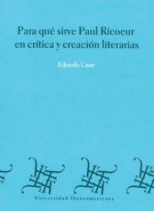 Para qué sirve Paul Ricoeur en crítica y creación literarias