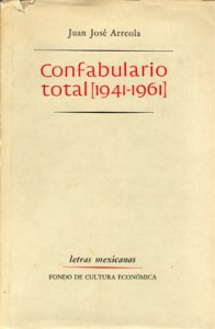Confabulario total : 1941 - 1961