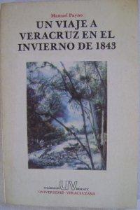 Un viaje a Veracruz en el invierno de 1843