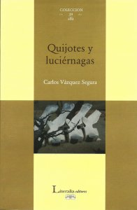 Quijotes y luciérnagas