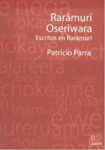 Rarámuri oseriwara = Escritos en rarámuri