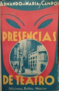 Presencias de Teatro : crónicas 1934-1936