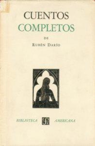 Cuentos completos de Rubén Darío