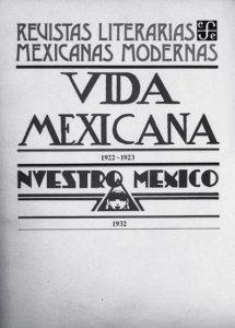 Vida mexicana : 1922-1923 ; Nuestro México : 1932