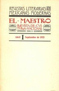 El Maestro : revista de cultura nacional, I-III