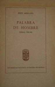Palabra de hombre : poemas 1956–1966