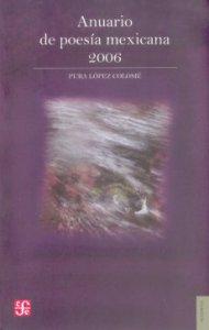 Anuario de poesía mexicana : 2006