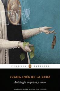 Sor Juana Inés de la Cruz : antología en prosa y verso