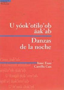 U yóok' otilo'ob áak'ab = Danzas de la noche