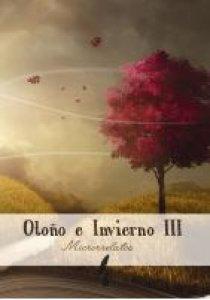 Otoño e Invierno III