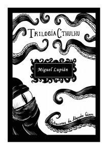 La trilogía de Cthulhu
