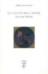 La canción de la noche : Nietzsche / Mahler