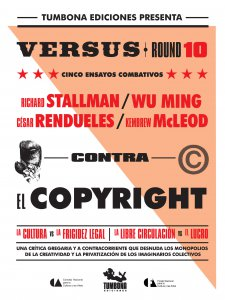 Contra el copyright : cinco ensayos combativos
