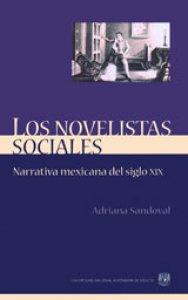 Los novelistas sociales. Narrativa mexicana del siglo XIX (1851-1884)