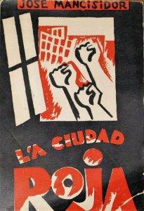 La ciudad roja : novela proletaria