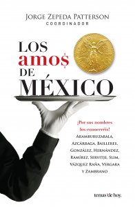 Los amos de México : ¡por sus nombres los conoceréis!