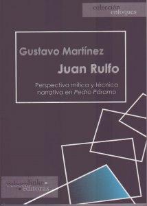 Juan Rulfo : perspectiva mítica y técnica narrativa en Pedro Páramo.