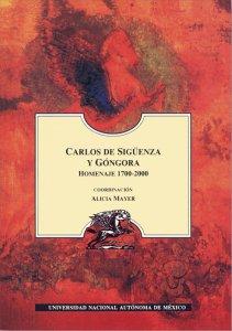 Carlos de Sigüenza y Góngora : homenaje 1700-2000