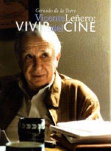 Vicente Leñero : vivir del cine