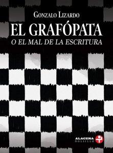 El grafópata o el mal de la escritura