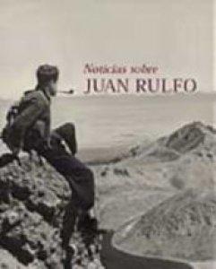 Noticias sobre Juan Rulfo