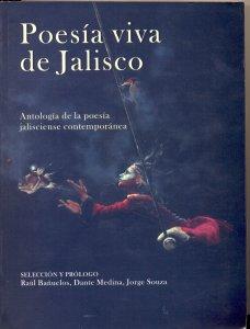 Poesía viva de Jalisco : antología de la poesía jalisciense contemporánea