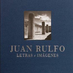 Juan Rulfo : letras e imágenes