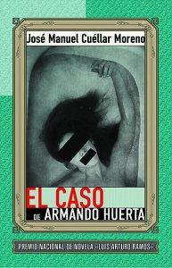 El caso de Armando Huerta