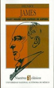 Los papeles de Aspern ; Daisy Miller