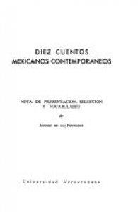 Diez cuentos mexicanos contemporáneos