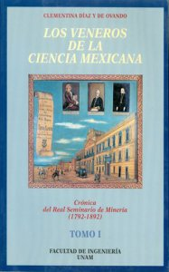 Los veneros de la ciencia mexicana : crónica del Real Seminario de Minería (1792-1892)