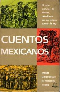 Cuentos mexicanos : antología contemporánea del cuento mexicano