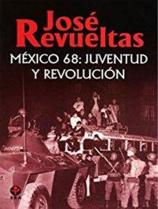 México 68 : juventud y revolución