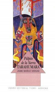 Pálpito de la Sierra Tarahumara