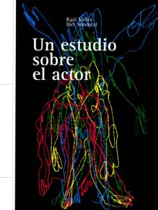 Un estudio sobre el actor