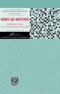 Genes (&) mestizos