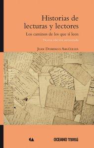 Historias de lecturas y lectores : los caminos de los que sí leen