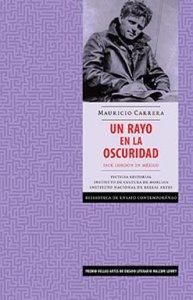 Un rayo en la oscuridad : Jack London en México