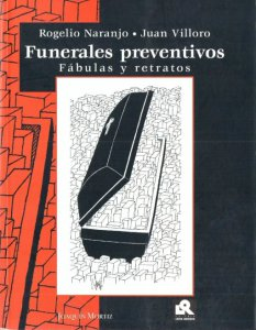 Funerales preventivos : fábulas y retratos