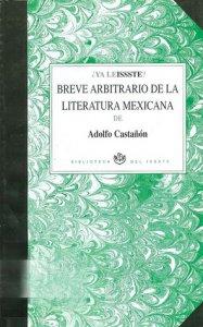 Breve arbitrario de la literatura mexicana